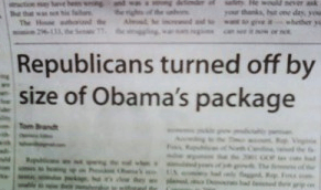 "Newspaper Headline: ""Republicans turned off by size of Obama's package"""